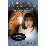 【预订】Children with Starving Brains: A Medical Treatment Guid
