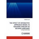 【预订】The Effect of Interactive Approach Model in Teaching En