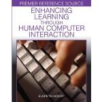【预订】Enhancing Learning Through Human Computer Interaction