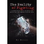 【预订】The Reality of Fighting: A Straight-Forward Look at the