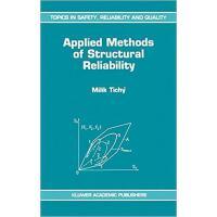 【预订】Applied Methods of Structural Reliability 9780792323495