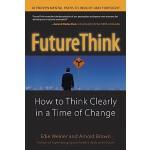 【预订】FutureThink: How to Think Clearly in a Time of Change