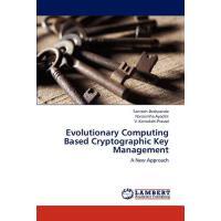 【预订】Evolutionary Computing Based Cryptographic Key Manageme