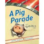 【预订】A Pig Parade Is a Terrible Idea 9781416979227