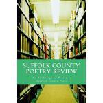 【预订】Suffolk County Poetry Review: An Anthology of Suffolk C