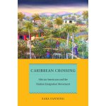 【预订】Caribbean Crossing: African Americans and the Haitian E