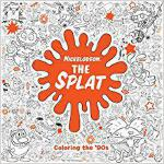【预订】The Splat: Coloring the '90s (Nickelodeon) 978152471521