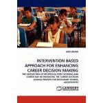 【预订】Intervention Based Approach for Enhancing Career Decisi