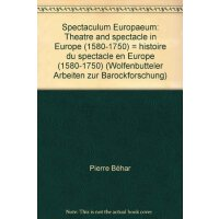 【预订】Spectaculum Europaeum: Theatre and Spectacle in Europe