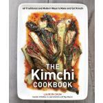 【预订】The Kimchi Cookbook 60 Traditional and Modern Ways to M