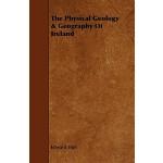 【预订】The Physical Geology & Geography of Ireland978144