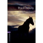 Oxford Bookworms Library: Level 4: Black Beauty 牛津书虫分级读物4级: