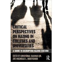 【预订】Critical Perspectives on Hazing in Colleges and Universi