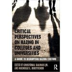【预订】Critical Perspectives on Hazing in Colleges and Univers