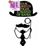 【中商海外直订】A Friend of Kafka