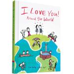 英文原版 I Love You Around the World 各国语言说我爱你 精装绘本 礼品书 表白书 系列暖心