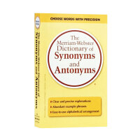 韦氏词典 韦氏同义词-反义词词典 原版 The Merriam-Webster Dictionary of Synony