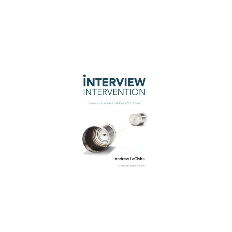 【预订】Interview Intervention: Communication That Gets You Hired 预订商品,需要1-3个月发货,非质量问题不接受退换货。
