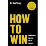 【预订】How to Win: The Argument, the Pitch, the Job, the Race