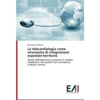 【预订】La Telecardiologia Come Strumento Di Integrazione Osped