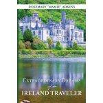 【预订】Extraordinary Dreams of an Ireland Traveler