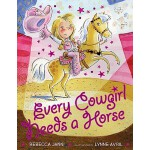 【预订】Every Cowgirl Needs a Horse