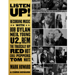 【预订】Listen Up!: Recording Music with Bob Dylan, Neil Young,