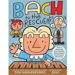【预订】Bach to the Rescue!!!: How a Rich Dude Who Couldn't Sle