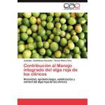 【预订】Contribucion Al Manejo Integrado del Alga Roja de Los C