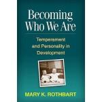 【预订】Becoming Who We Are: Temperament and Personality in Dev