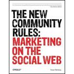 【预订】The New Community Rules: Marketing on the Social Web