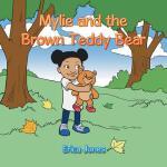 【预订】Mylie and the Brown Teddy Bear
