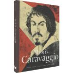 This is Caravaggio 这是卡拉瓦乔 英文原版 This is这就是系列艺术家小传故事大师作品画集 La
