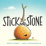 Stick and Stone 英文原版 棍子与石头 《晚安,工地上的车》插图家Tom Lichtenheld关于友谊