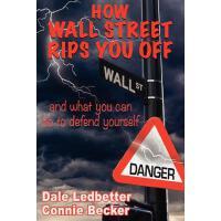 【预订】How Wall Street Rips You Off -And What You Can Do to De