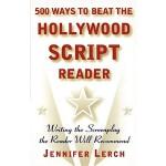 【预订】500 Ways to Beat the Hollywood Script Reader Writing th