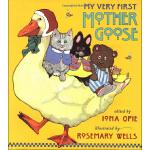 My Very First Mother Goose我的第一本鹅妈妈童谣ISBN9780744560275