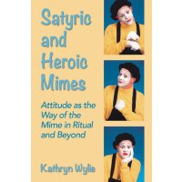 【预订】Satyric and Heroic Mimes: Attitude as the Way of the Mim