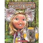 【预订】What If You Had Animal Ears? 9780545859264