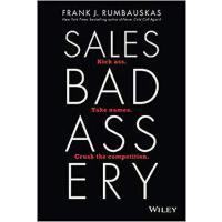 【预订】Sales Badassery: Kick Ass, Take Names, And Crush The Co