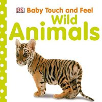 Baby Touch and Feel: Wild Animals英文原版 DK儿童触摸书:野生动物