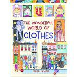 【预订】The Wonderful World of Clothes 9781910959176