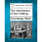 【预订】The Mechanics of Law Making.