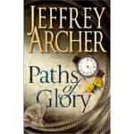 Paths of Glory 光荣之路,Jeffrey Archer(杰夫里・阿切尔),Pan Macmillan,9
