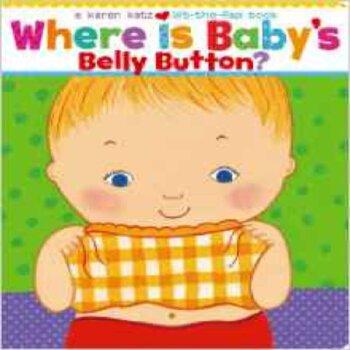 现货 英文原版 Where Is Baby's Belly Button 宝宝的肚脐在哪 吴敏兰绘本 美国国家亲子出版物金奖、2002年金玺奖,美国**低幼绘本大师Karen Katz(凯伦·卡茨)