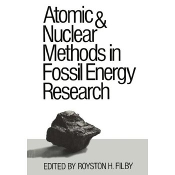 【预订】Atomic and Nuclear Methods in Fossil Energy Research 美国库房发货,通常付款后3-5周到货!