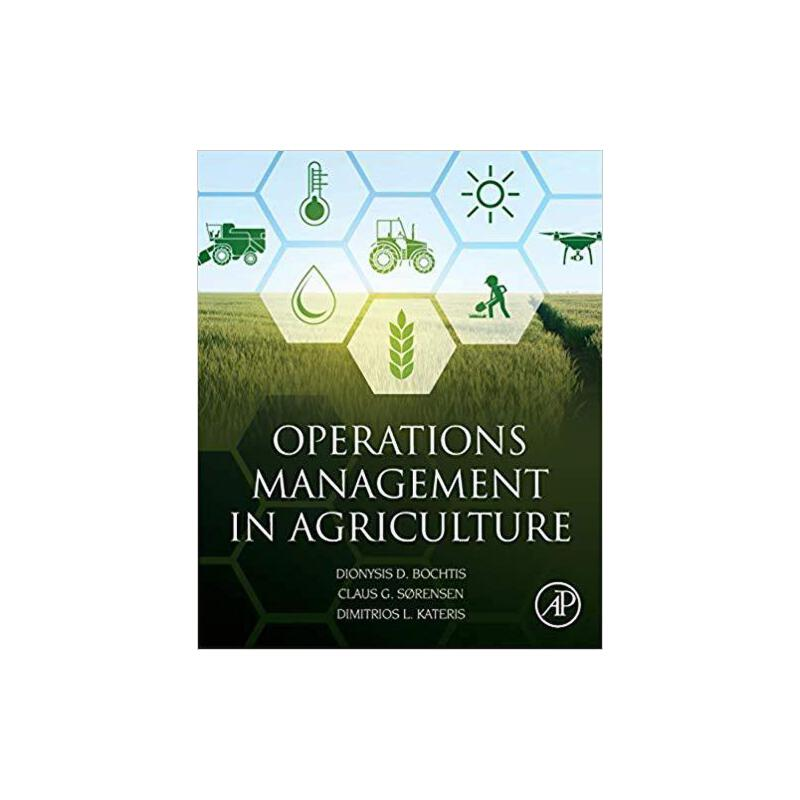 【预订】Operations Management in Agriculture 9780128097861 美国库房发货,通常付款后3-5周到货!