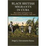【预订】Black British Migrants in Cuba 9781108423465