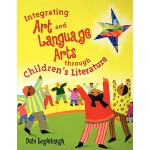 【预订】Integrating Art and Language Arts Through Children's Li