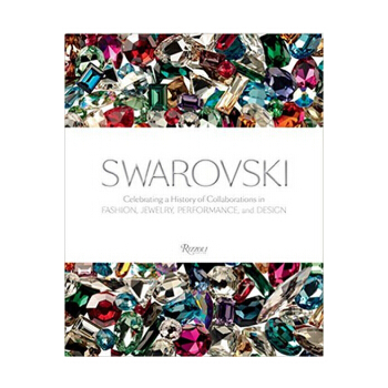 Swarovski: Celebrating a History of Collaborations in Fashion 英文原版施华洛世奇:时尚,表现,珠宝设计 Jewelry, Performance, and Design